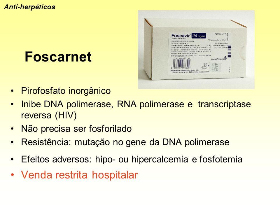 Foscarnet Venda restrita hospitalar Pirofosfato inorgânico