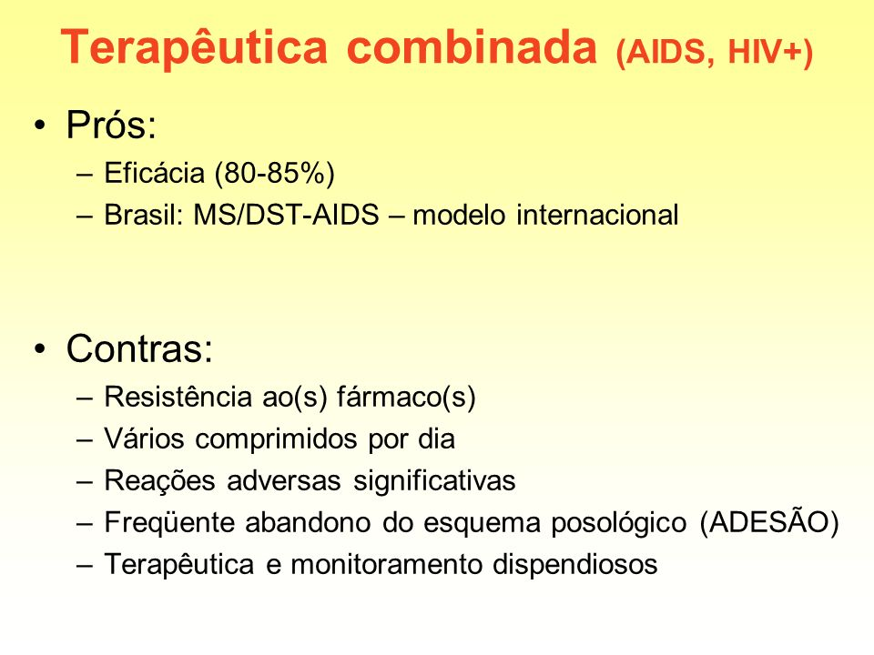 Terapêutica combinada (AIDS, HIV+)