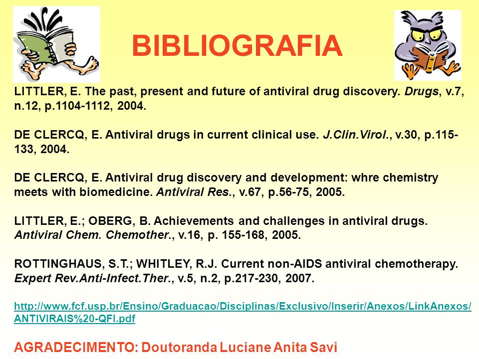 BIBLIOGRAFIA AGRADECIMENTO: Doutoranda Luciane Anita Savi