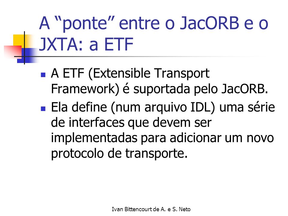 A ponte entre o JacORB e o JXTA: a ETF
