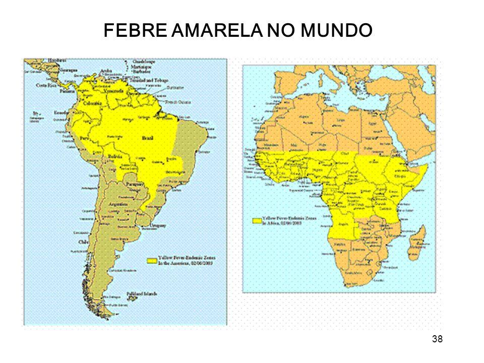 FEBRE AMARELA NO MUNDO