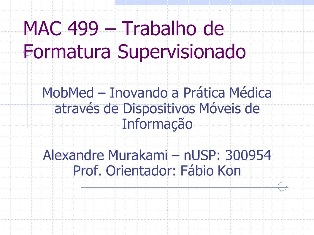 MAC 499 – Trabalho de Formatura Supervisionado