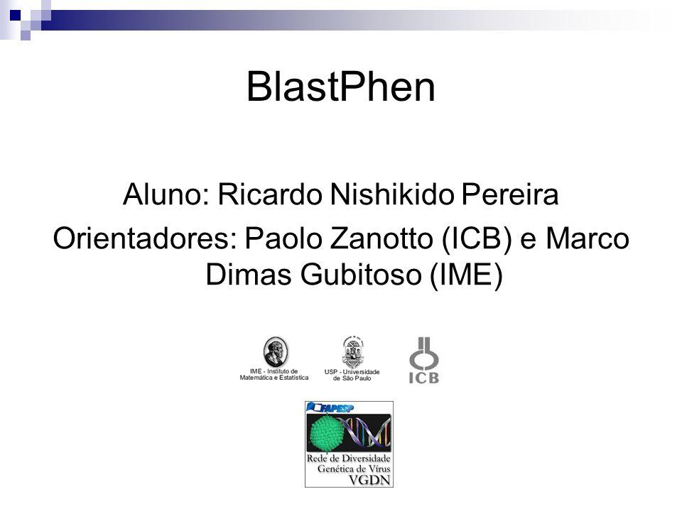 BlastPhen Aluno: Ricardo Nishikido Pereira