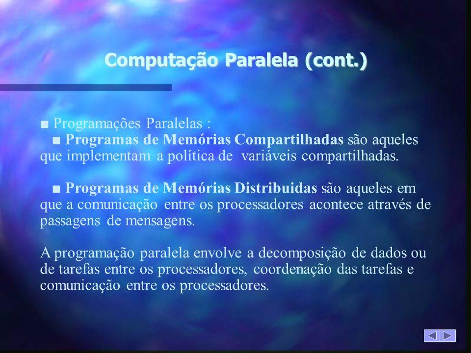 Computação Paralela (cont.)