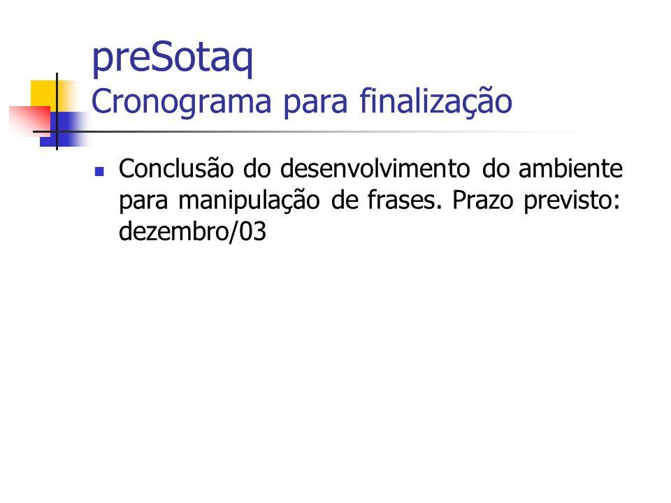 preSotaq Cronograma para finalização