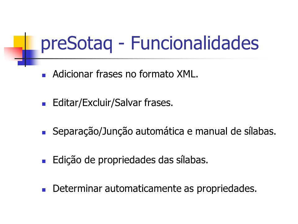 preSotaq - Funcionalidades