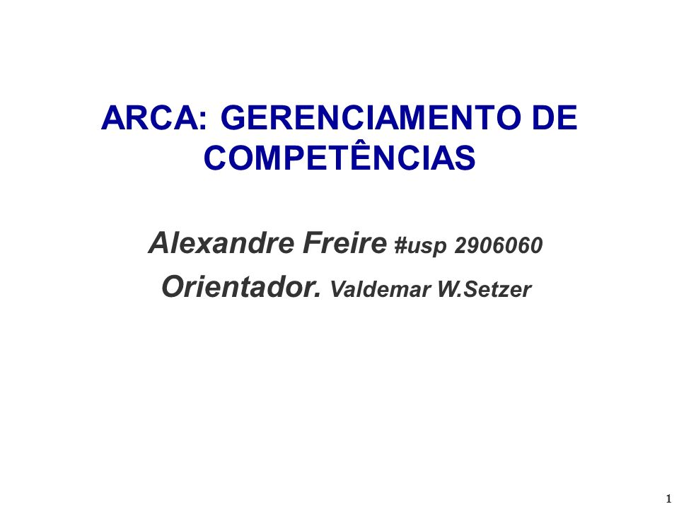 ARCA: GERENCIAMENTO DE COMPETÊNCIAS