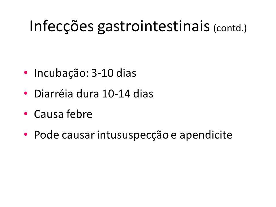 Infecções gastrointestinais (contd.)