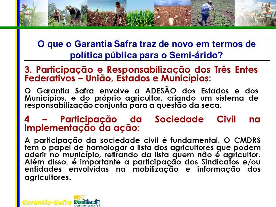 4 – Participação da Sociedade Civil na implementação da ação:
