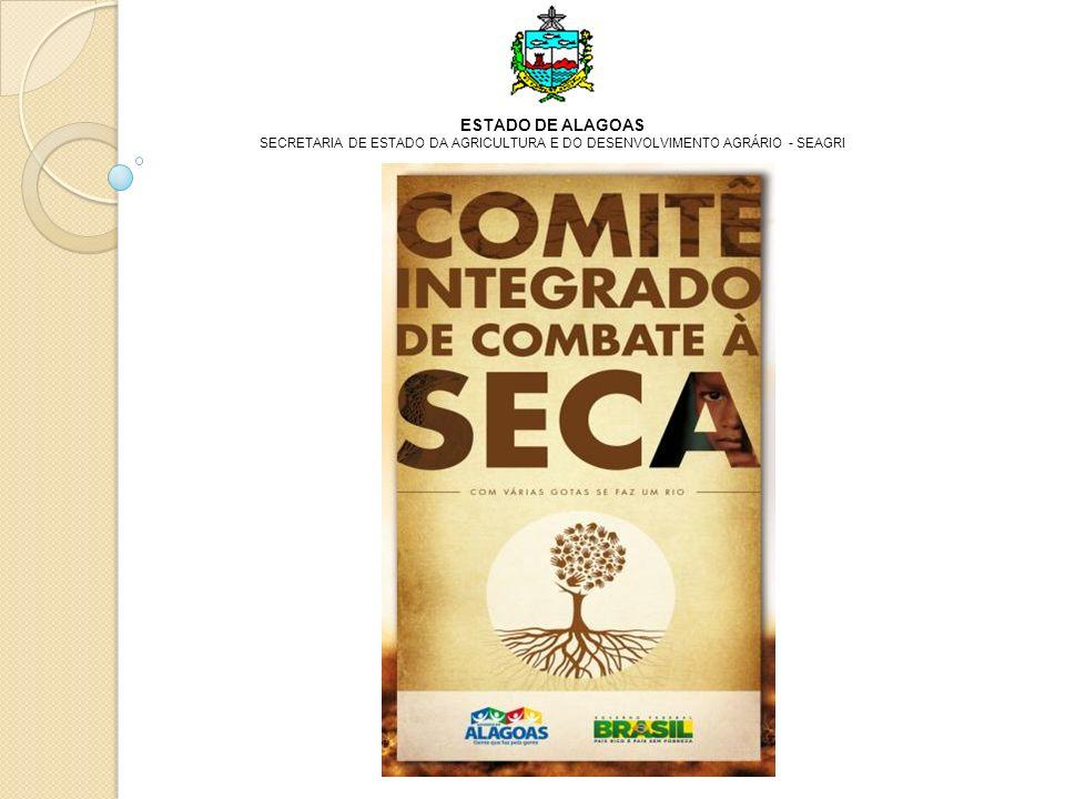 ESTADO DE ALAGOAS SECRETARIA DE ESTADO DA AGRICULTURA E DO DESENVOLVIMENTO AGRÁRIO - SEAGRI