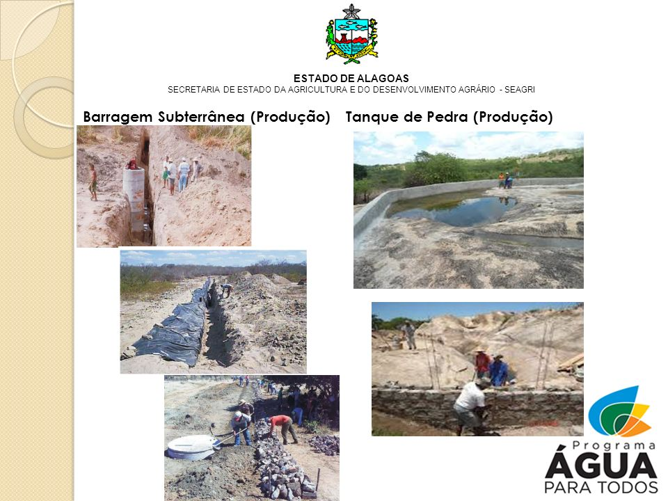 Barragem Subterrânea (Produção) Tanque de Pedra (Produção)