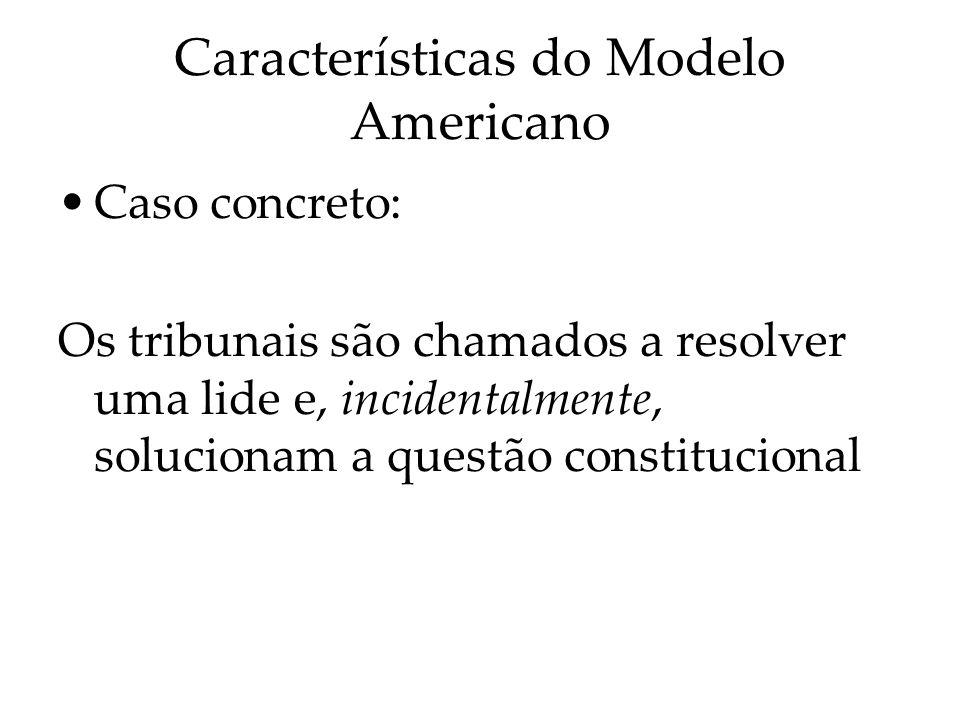 Características do Modelo Americano