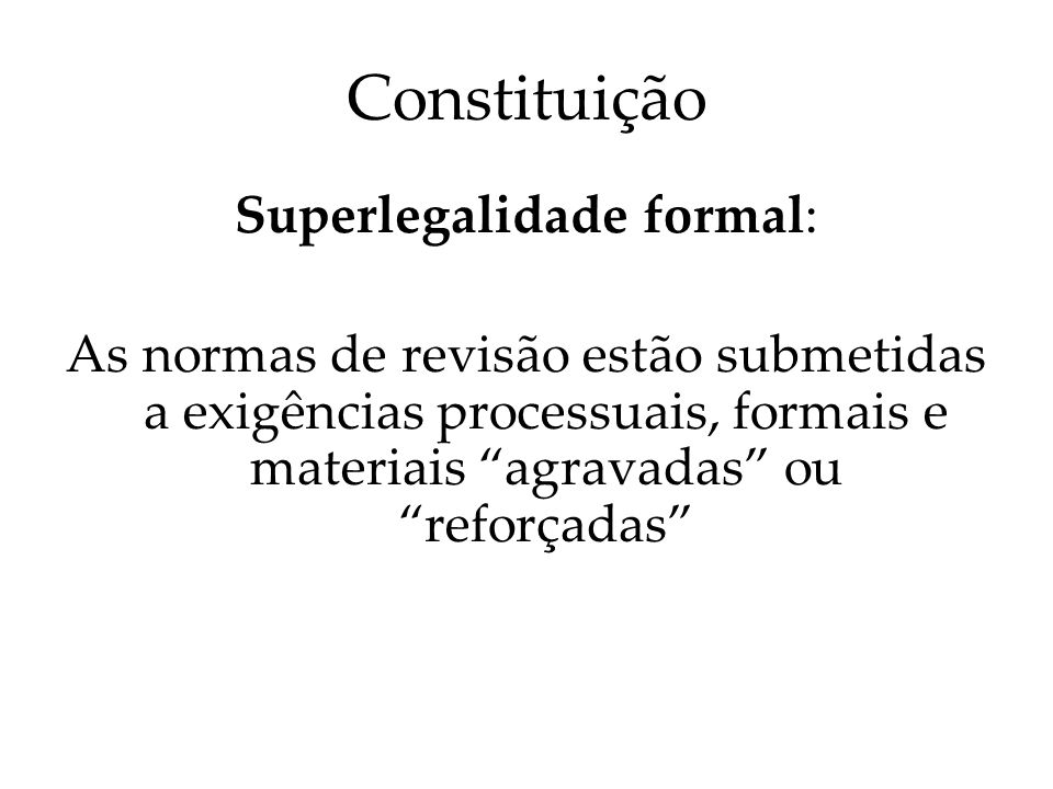 Superlegalidade formal: