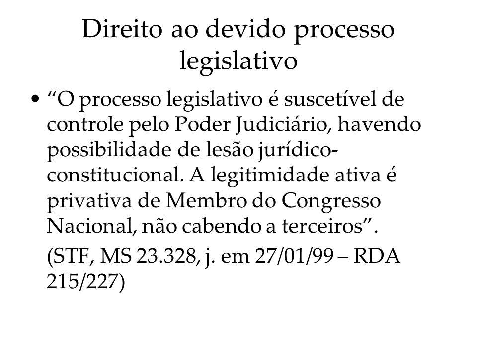 Direito ao devido processo legislativo