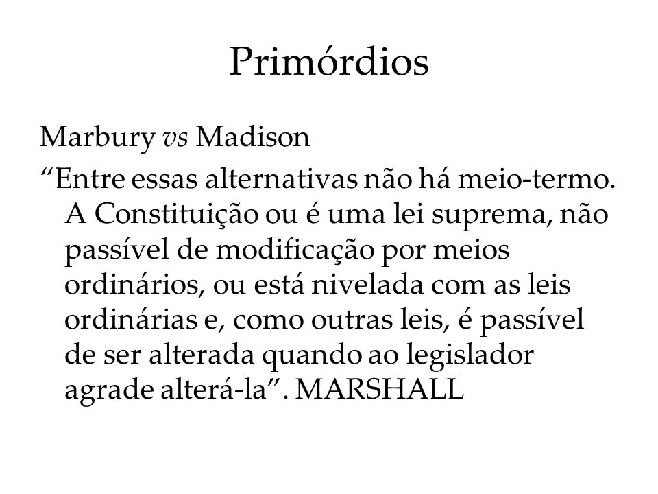 Primórdios Marbury vs Madison