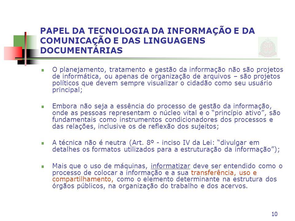 PAPEL DA TECNOLOGIA DA INFORMAÇÃO E DA COMUNICAÇÃO E DAS LINGUAGENS DOCUMENTÁRIAS