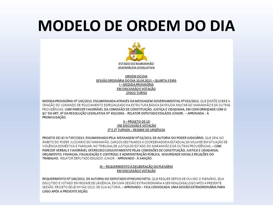 MODELO DE ORDEM DO DIA ESTADO DO MARANHÃO ASSEMBLEIA LEGISLATIVA
