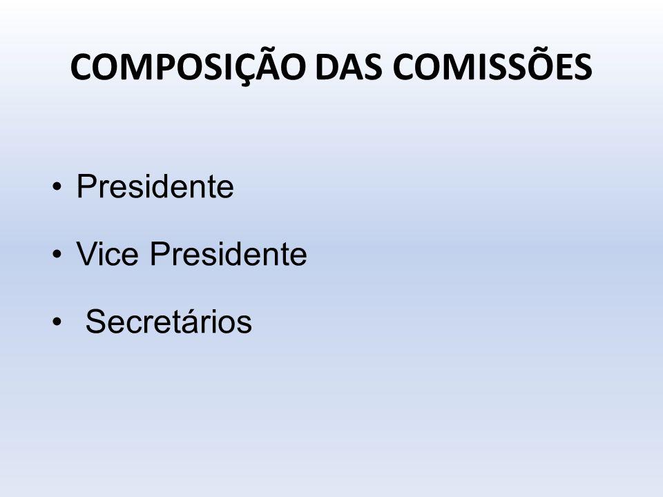 COMPOSIÇÃO DAS COMISSÕES