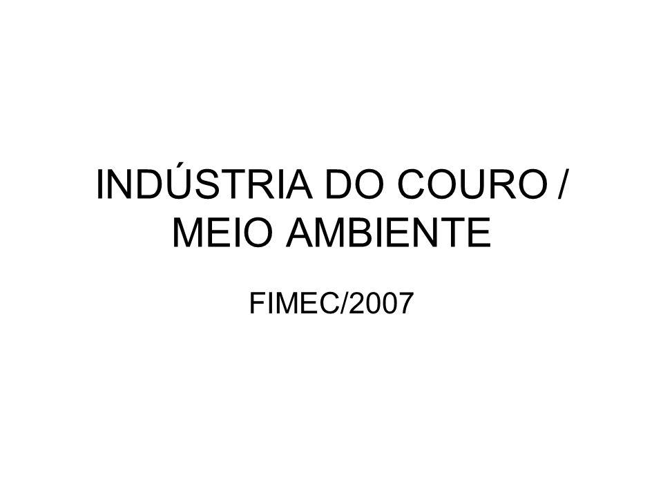 INDÚSTRIA DO COURO / MEIO AMBIENTE