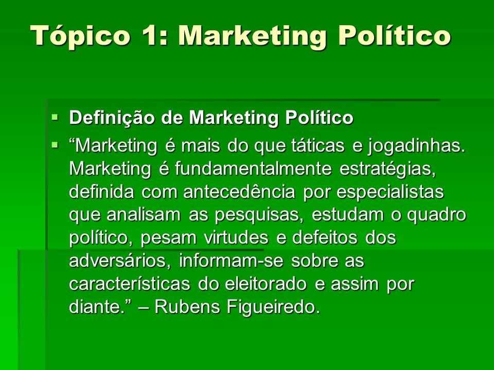 Tópico 1: Marketing Político