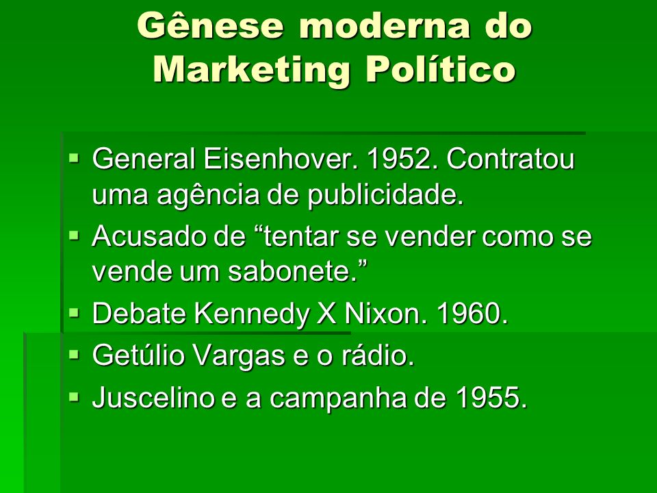 Gênese moderna do Marketing Político
