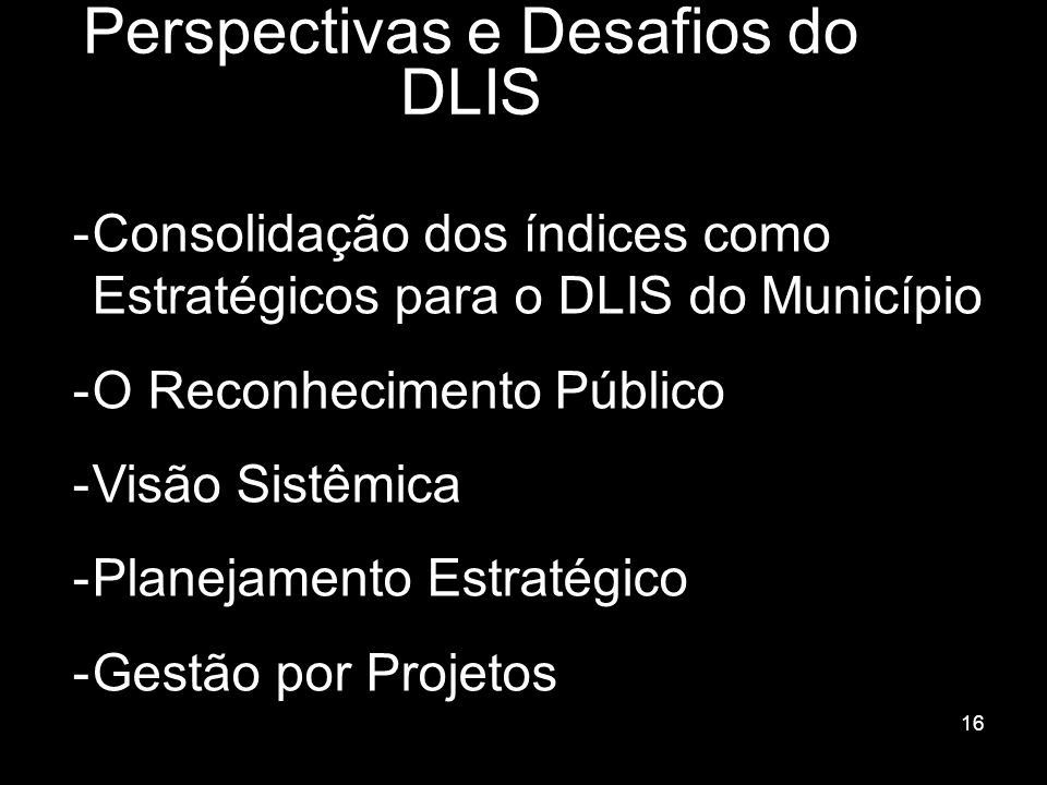 Perspectivas e Desafios do DLIS