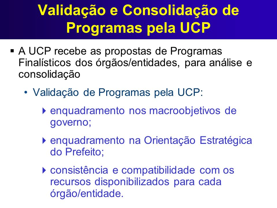 Validação e Consolidação de Programas pela UCP