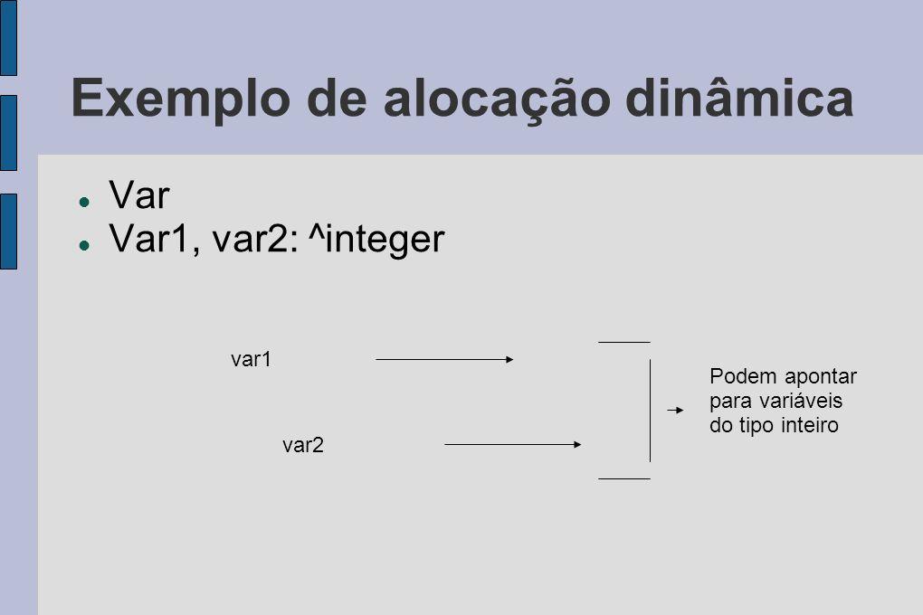 Exemplo de alocação dinâmica