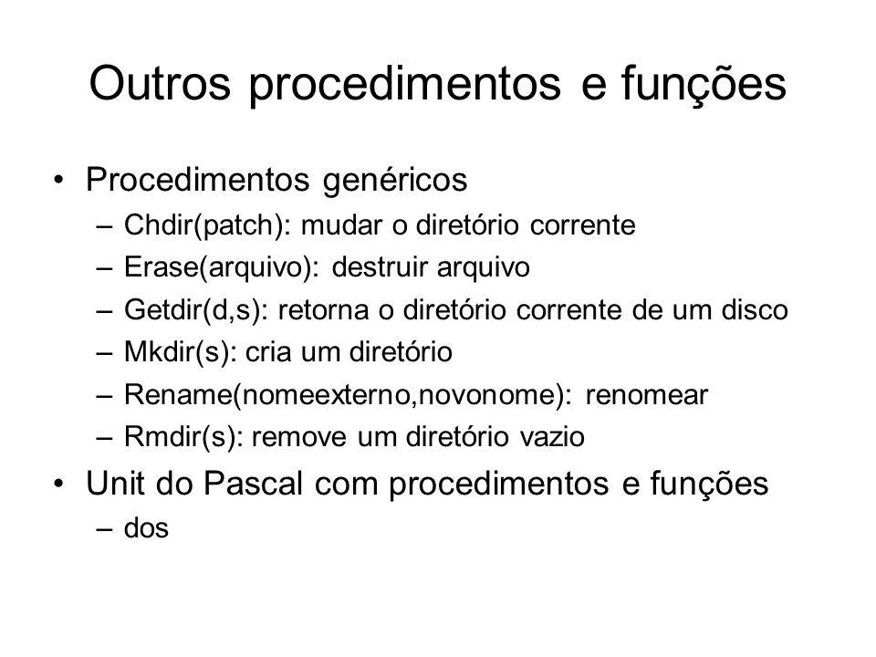 Outros procedimentos e funções