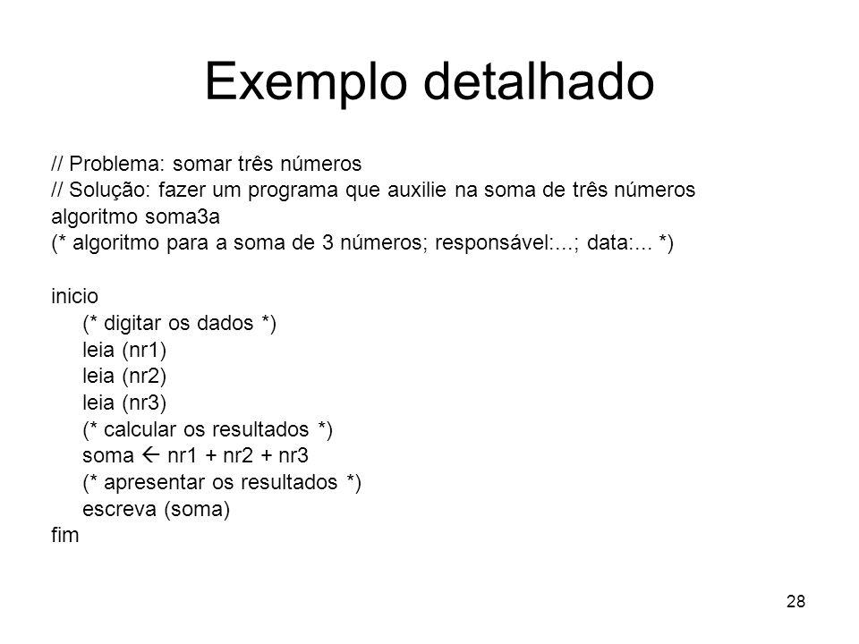 Exemplo detalhado // Problema: somar três números