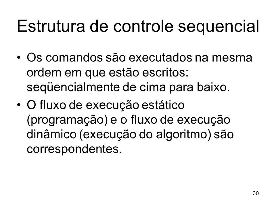Estrutura de controle sequencial