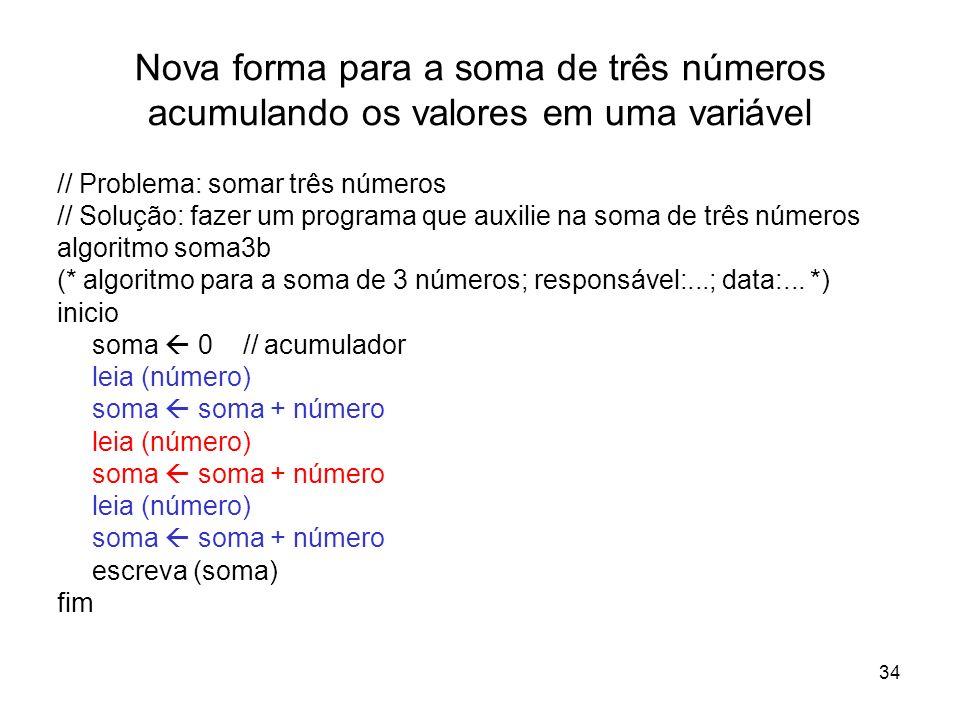 Nova forma para a soma de três números acumulando os valores em uma variável