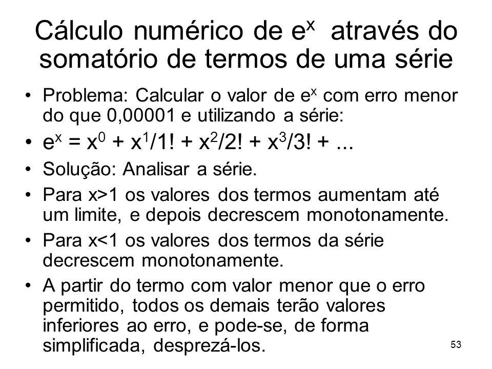 Cálculo numérico de ex através do somatório de termos de uma série