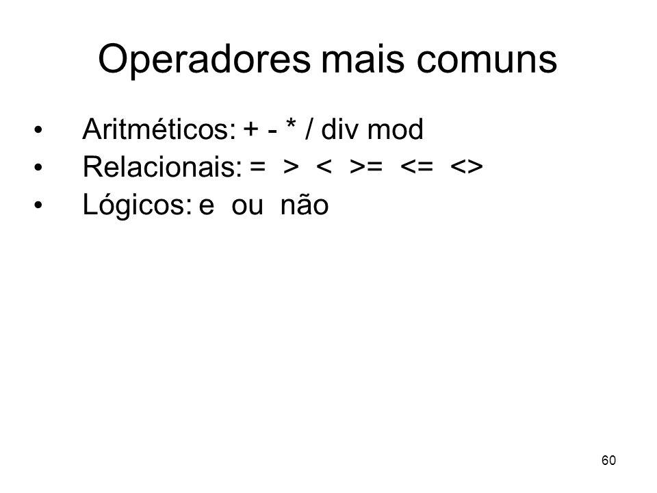Operadores mais comuns