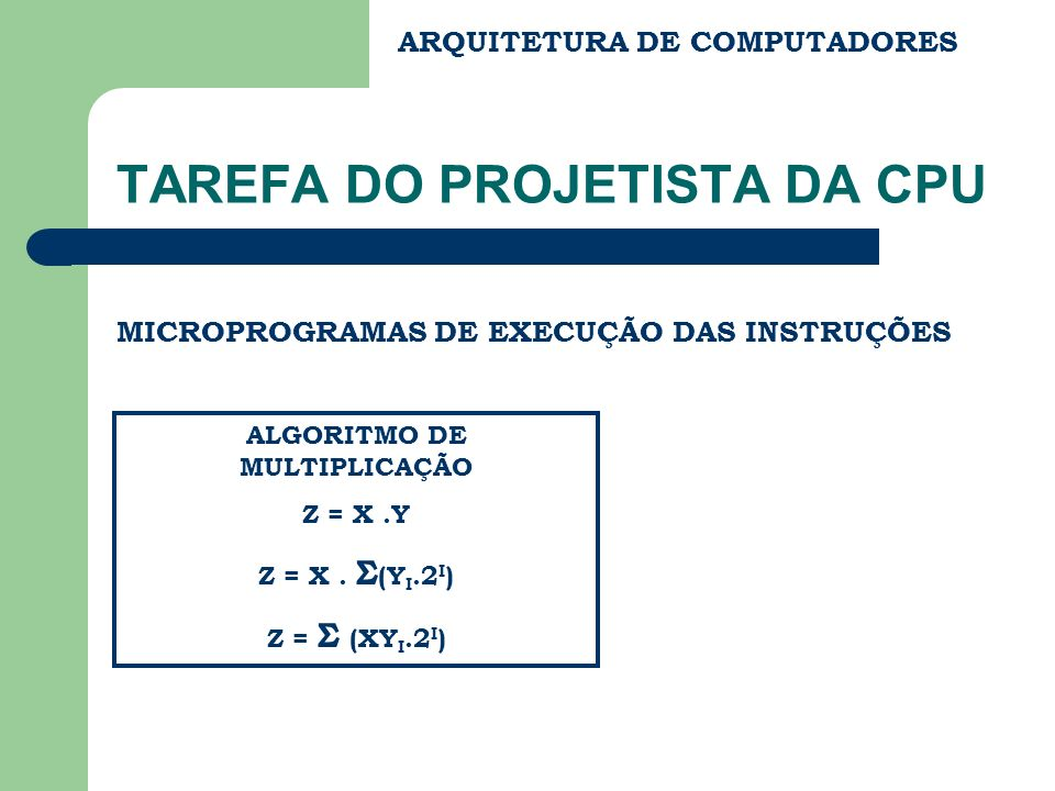 TAREFA DO PROJETISTA DA CPU