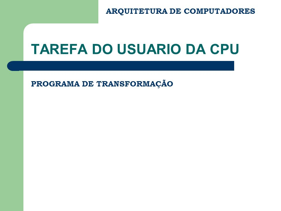 TAREFA DO USUARIO DA CPU