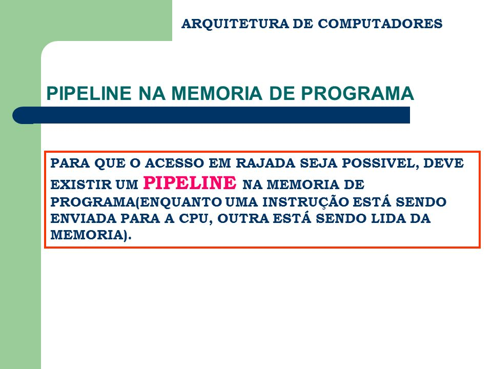 PIPELINE NA MEMORIA DE PROGRAMA