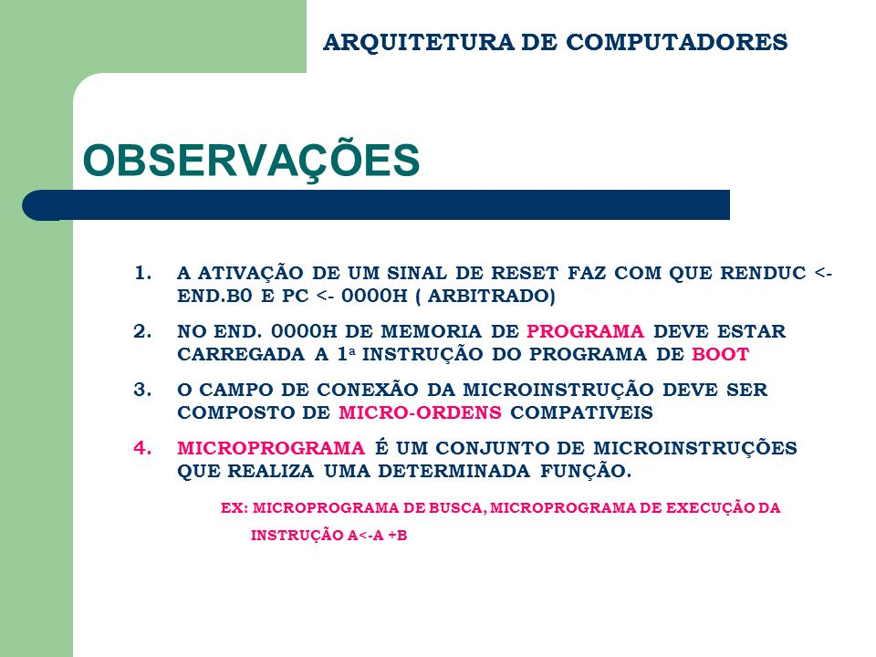 OBSERVAÇÕES ARQUITETURA DE COMPUTADORES