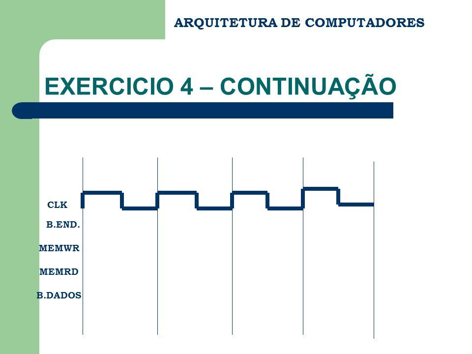 EXERCICIO 4 – CONTINUAÇÃO