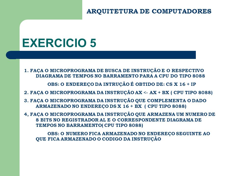 EXERCICIO 5 ARQUITETURA DE COMPUTADORES