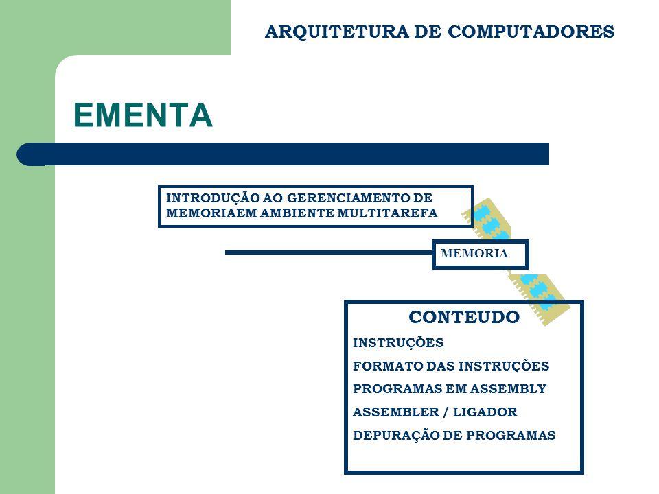 EMENTA ARQUITETURA DE COMPUTADORES CONTEUDO