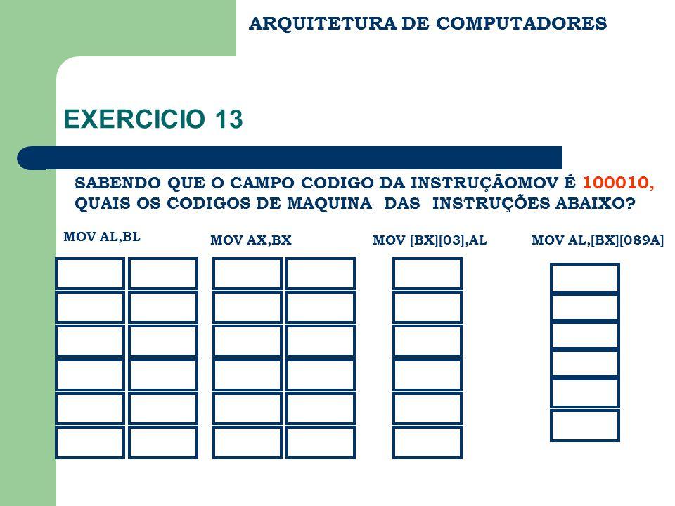 EXERCICIO 13 ARQUITETURA DE COMPUTADORES