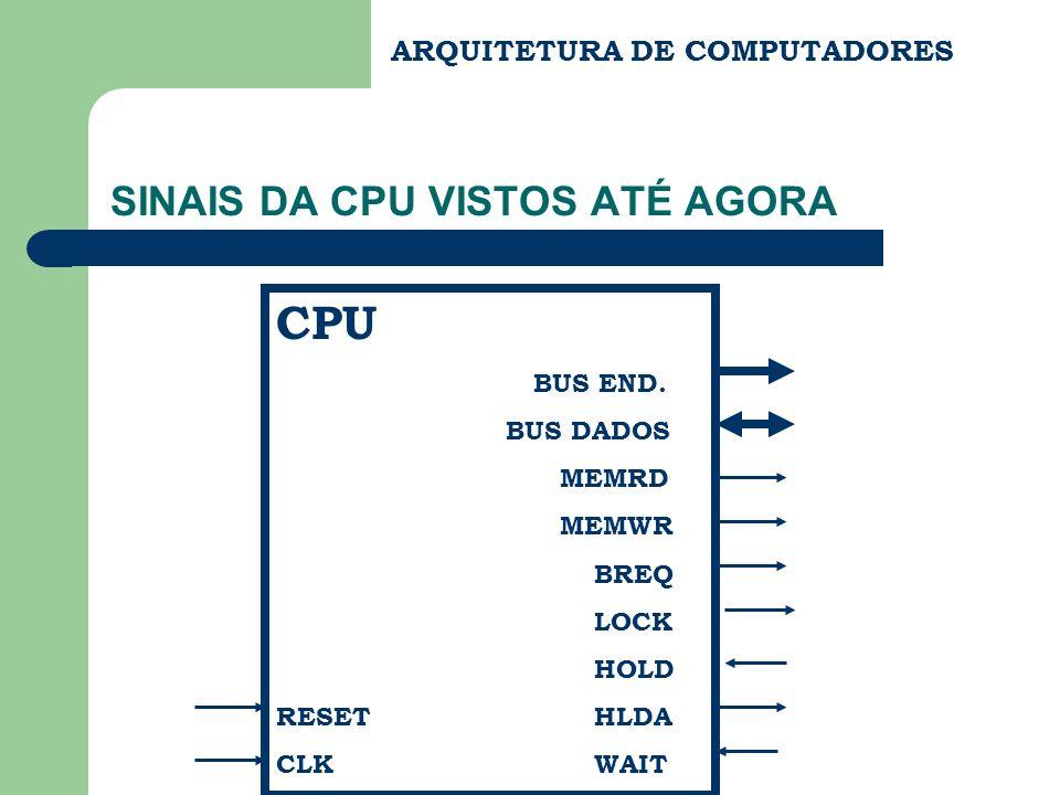 SINAIS DA CPU VISTOS ATÉ AGORA