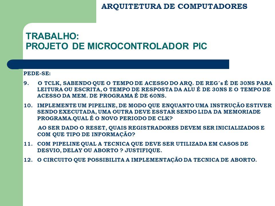 TRABALHO: PROJETO DE MICROCONTROLADOR PIC