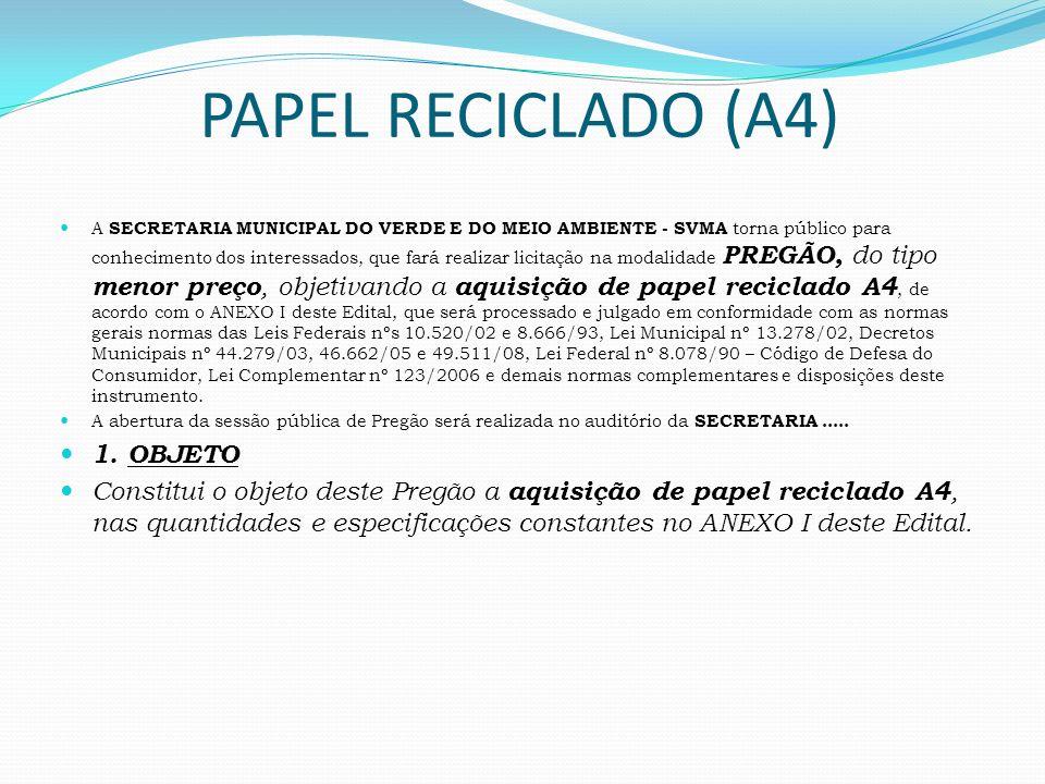 PAPEL RECICLADO (A4) 1. OBJETO