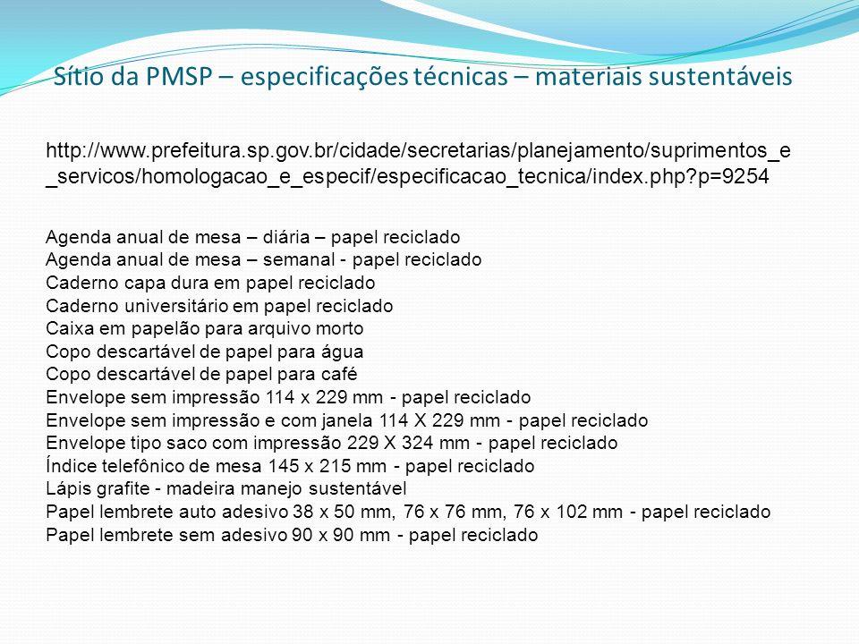 Sítio da PMSP – especificações técnicas – materiais sustentáveis