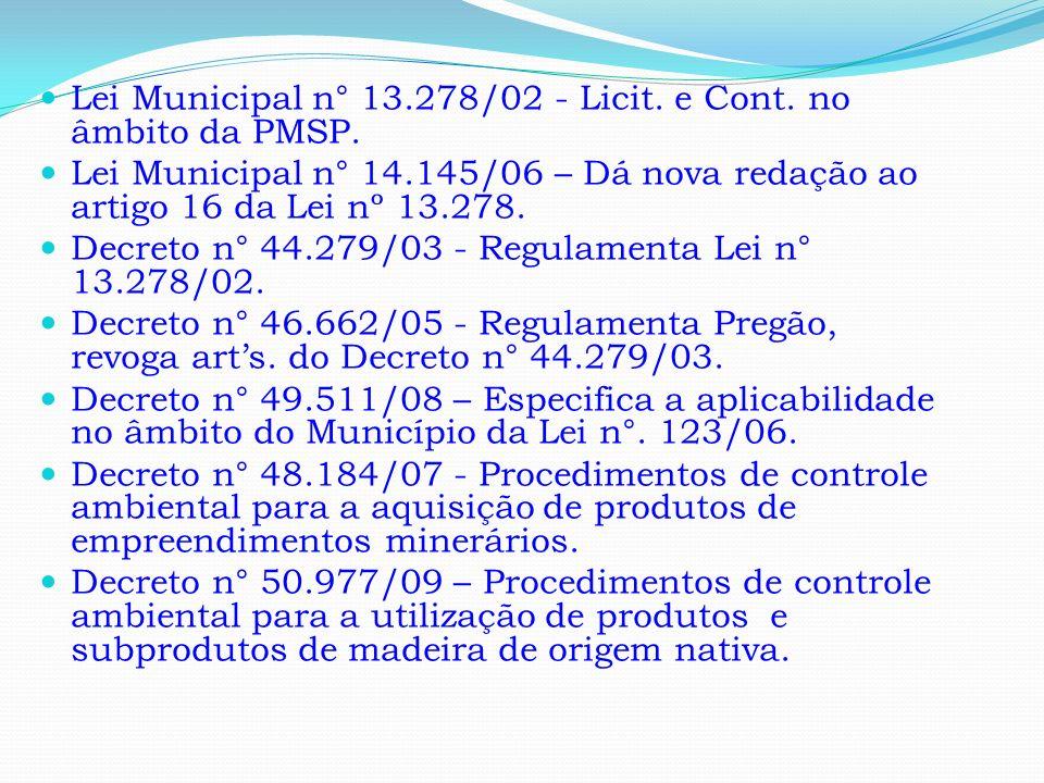 Lei Municipal n° 13.278/02 - Licit. e Cont. no âmbito da PMSP.