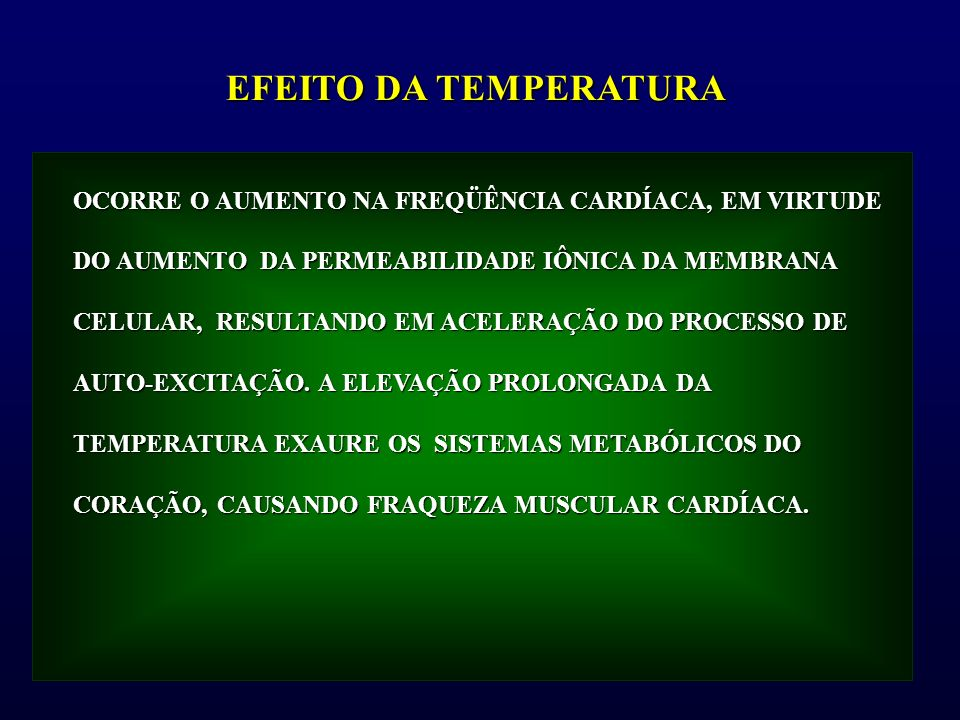 EFEITO DA TEMPERATURA