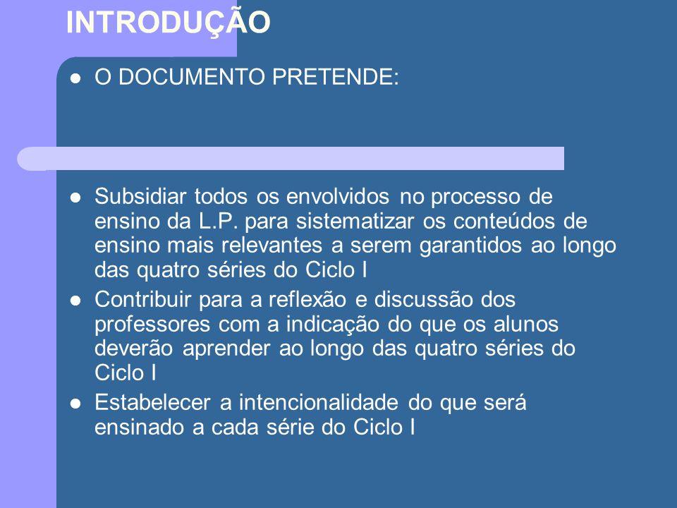 INTRODUÇÃO O DOCUMENTO PRETENDE: