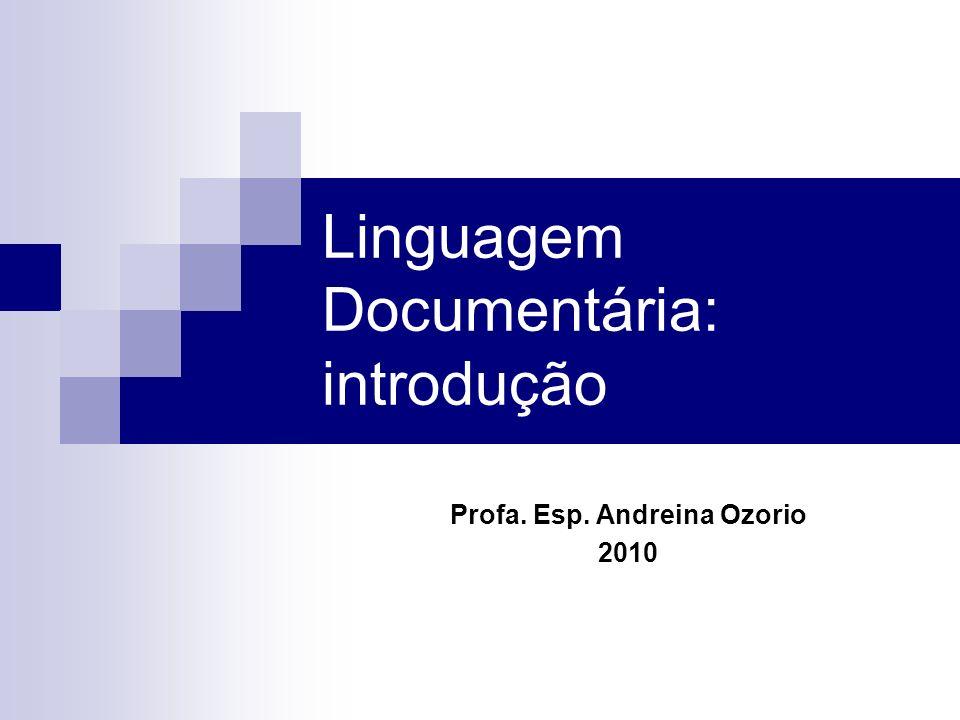 Linguagem Documentária: introdução